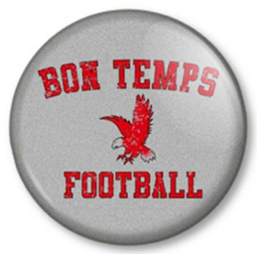 Bon Temps Football True Blood Pinback Button Badge Vampires TV Series Show Jason Stackhouse Sookie